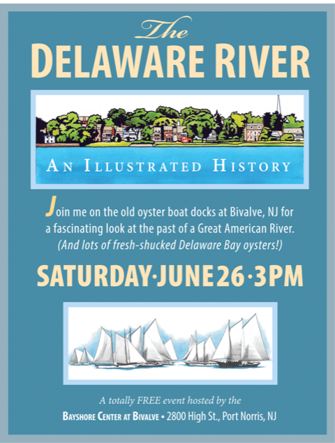 Aww Shucks! An Illustrated History of then Delaware River
