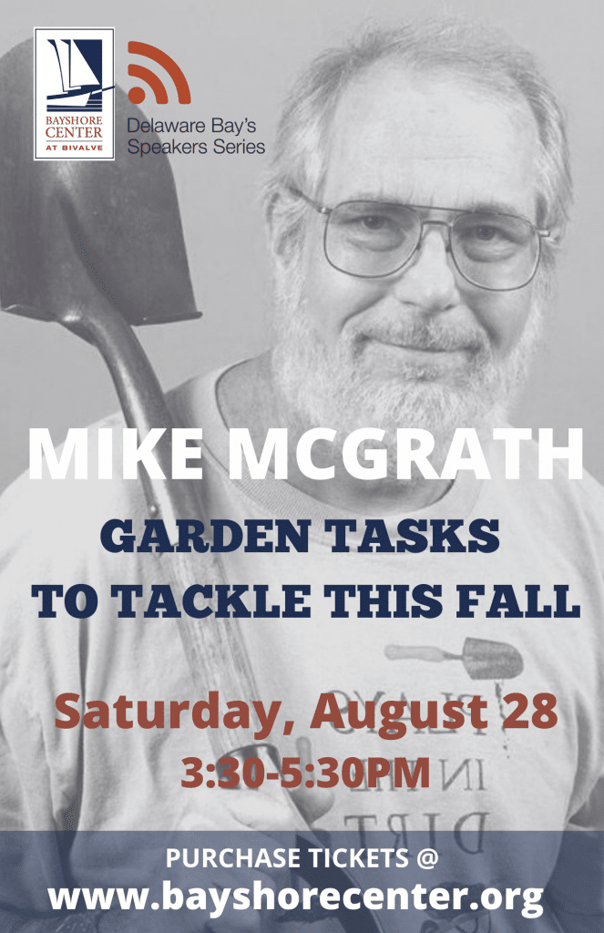 Garden Tasks to Tackle This Fall by Mike McGrath | Delaware Bay Speakers